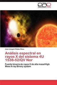 Analisis Espectral En Rayos X del Sistema 4u 1538-52/QV Nor