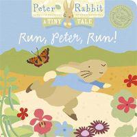 Peter Rabbit Naturally Better: Run, Peter, Run!