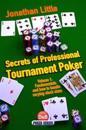 Secrets of Professional Tournament Poker