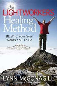 The Lightworkers Healing Method