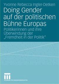 Doing Gender Auf Der Politischen B hne Europas