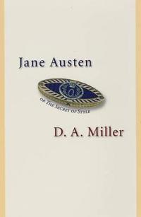Jane Austen, Or The Secret Of Style
