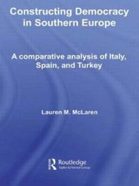 Constructing Democracy in Southern Europe