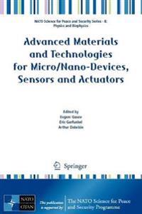 Advanced Materials and Technologies for Micro/Nano-Devices, Sensors and Actuators