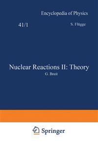 Nuclear Reactions II: Theory / Kernreaktionen II: Theorie