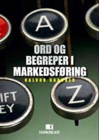 Ord og begreper i markedsføring - Halvor Gaarder pdf epub