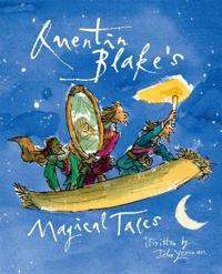 Quentin Blake's Magical Tales