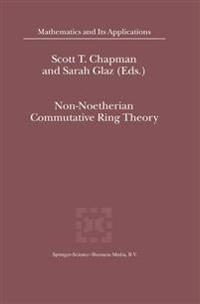 Non-noetherian Commutative Ring Theory
