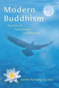 Modern buddhism - the path of compassion and wisdom