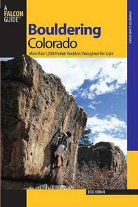 Falcon Guides Bouldering Colorado