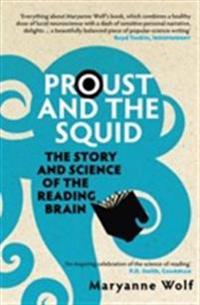 Proust and the squid - the story and science of the reading brain