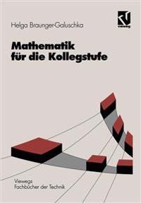 Mathematik Fur Die Kollegstufe