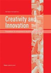 Creativity and Innovation: Preconditions for Entrepreneurial Education
