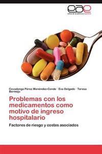 Problemas Con Los Medicamentos Como Motivo de Ingreso Hospitalario