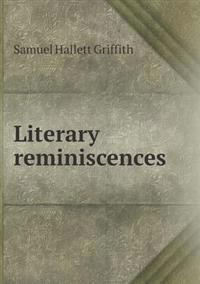 Literary Reminiscences