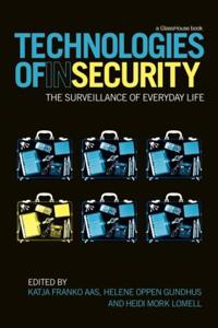Technologies of InSecurity