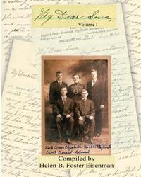 My Dear Sons: A Treasured Collection of Family Letters and Memoirs That Chronicle the Lives of Elizabeth Hulsman Eisenman and Her Fo