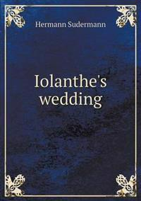 Iolanthe's Wedding