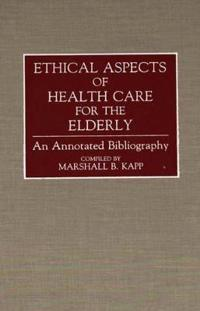 Ethical Aspects of Health Care for the Elderly