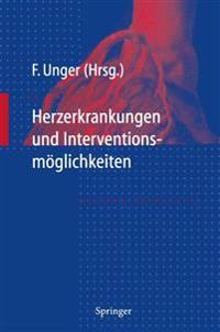 Herzerkrankungen Und Interventions-Moglichkeiten