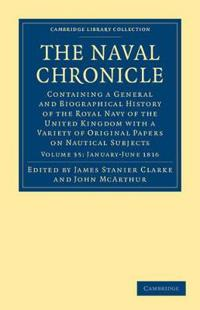 The Cambridge Library Collection - Naval Chronicle The Naval Chronicle