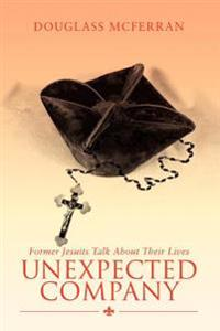 Unexpected Company:former Jesuits Talk a