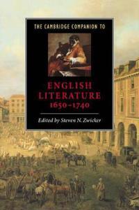 The Cambridge Companion to English Literature 1650-1740