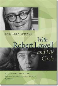 With Robert Lowell & His Circle