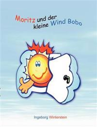 Moritz Und Der Kleine Wind Bobo