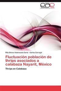 Fluctuacion Poblacion de Thrips Asociados a Calabaza Nayarit, Mexico