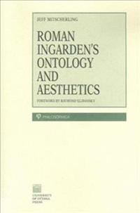 Roman Ingarden's Ontology and Aesthetics