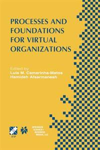 Processes and Foundations for Virtual Organizations