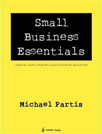 Small Business Essentials: Cashflow, Sales and Marketing Principles You Should Know