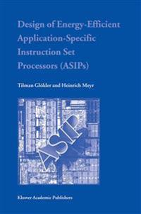 Design of Energy-efficient Application-specific Instruction Set Processors