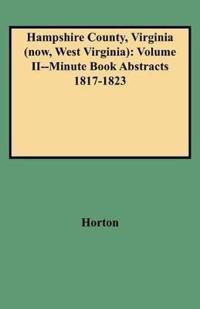 Hampshire County Minute Book Abstracts, 1817-1823