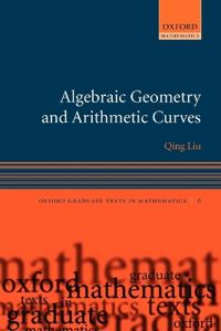 Algebraic Geometry And Arithmetic Curves