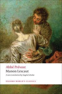 The Story of the Chevalier Des Grieux and Manon Lescaut