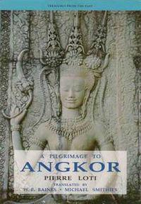 A Pilgrimage to Angkor