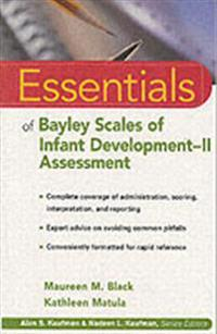 Essentials of Bayley Scales of Infant Development II Assessment