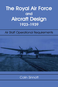 The RAF and Aircraft Design 1923-1939