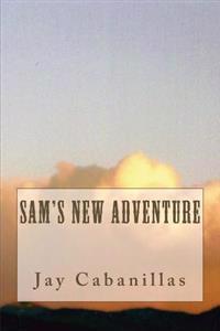 Sam's New Adventure