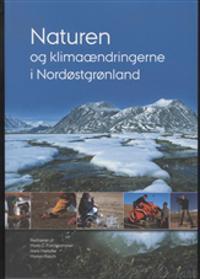 Naturen og klimaændringerne i Nordøstgrønland