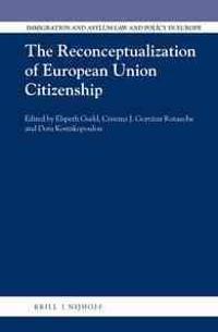 The Reconceptualization of European Union Citizenship