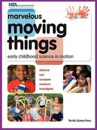 Marvelous Moving Things