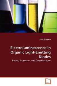 Electroluminescence in Organic Light-emitting Diodes