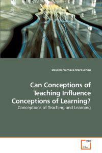 Can Conceptions of Teaching Influence Conceptions of Learning?
