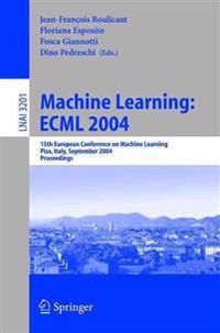 Machine Learning ECML 2004,