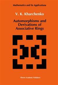 Automorphisms and Derivations of Associative Rings
