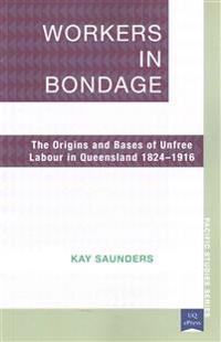 Workers in Bondage