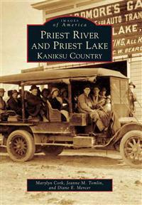 Priest River and Priest Lake: Kaniksu Country